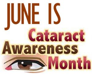 CataractAwarenessMonth-e1435249377744